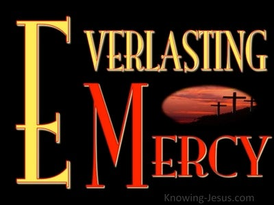 Psalm 100:5 Everlasting Mercy (devotional) (devotional)06-24